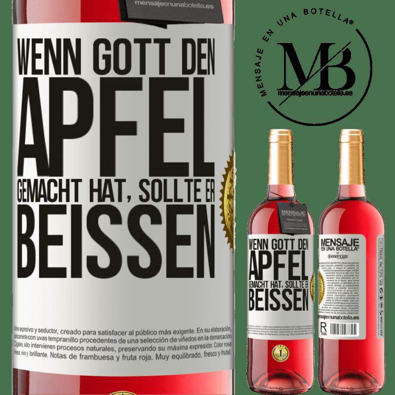 24,95 € Kostenloser Versand | Roséwein ROSÉ Ausgabe Wenn Gott den Apfel gemacht hat, sollte er beißen Weißes Etikett. Anpassbares Etikett Junger Wein Ernte 2020 Tempranillo