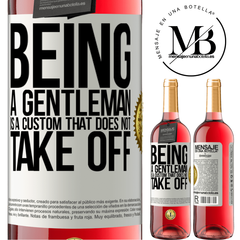 24,95 € Free Shipping | Rosé Wine ROSÉ Edition Being a gentleman is a custom that does not take off White Label. Customizable label Young wine Harvest 2020 Tempranillo
