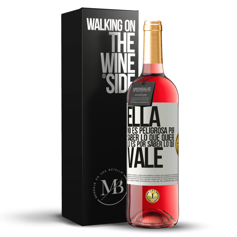 24,95 € Envoi gratuit   Vin rosé Édition ROSÉ Elle n'est pas dangereuse pour savoir ce qu'elle veut, c'est pour savoir ce qui vaut Étiquette Blanche. Étiquette personnalisable Vin jeune Récolte 2020 Tempranillo