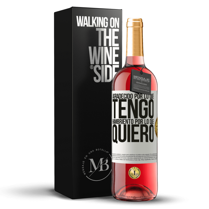 24,95 € Envoi gratuit | Vin rosé Édition ROSÉ Reconnaissant ce que j'ai, faim de ce que je veux Étiquette Blanche. Étiquette personnalisable Vin jeune Récolte 2020 Tempranillo