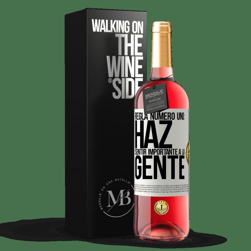 24,95 € Envoi gratuit | Vin rosé Édition ROSÉ Règle numéro un: faire en sorte que les gens se sentent importants Étiquette Blanche. Étiquette personnalisable Vin jeune Récolte 2020 Tempranillo