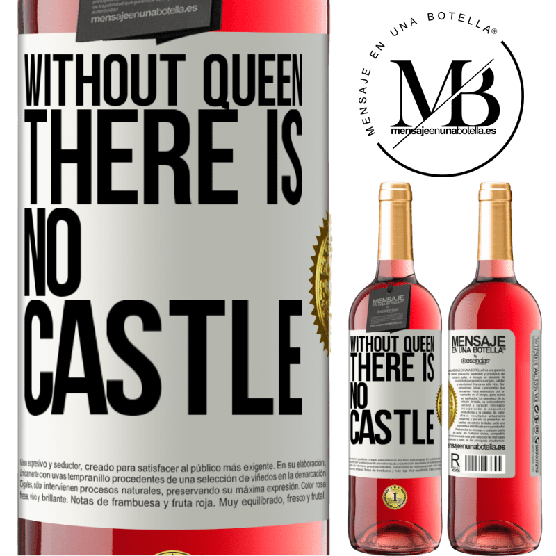 24,95 € Free Shipping | Rosé Wine ROSÉ Edition Without queen, there is no castle White Label. Customizable label Young wine Harvest 2020 Tempranillo