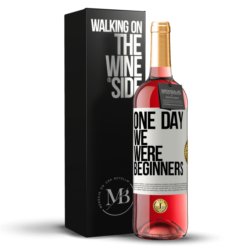 24,95 € Free Shipping | Rosé Wine ROSÉ Edition One day we were beginners White Label. Customizable label Young wine Harvest 2020 Tempranillo