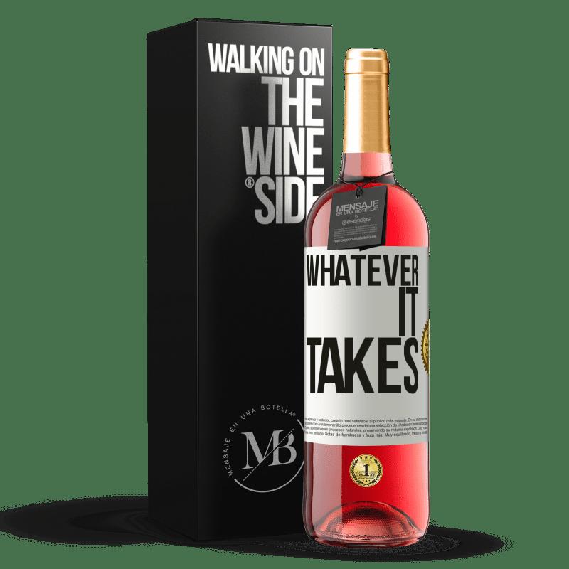 24,95 € Kostenloser Versand | Roséwein ROSÉ Ausgabe Whatever it takes Weißes Etikett. Anpassbares Etikett Junger Wein Ernte 2020 Tempranillo