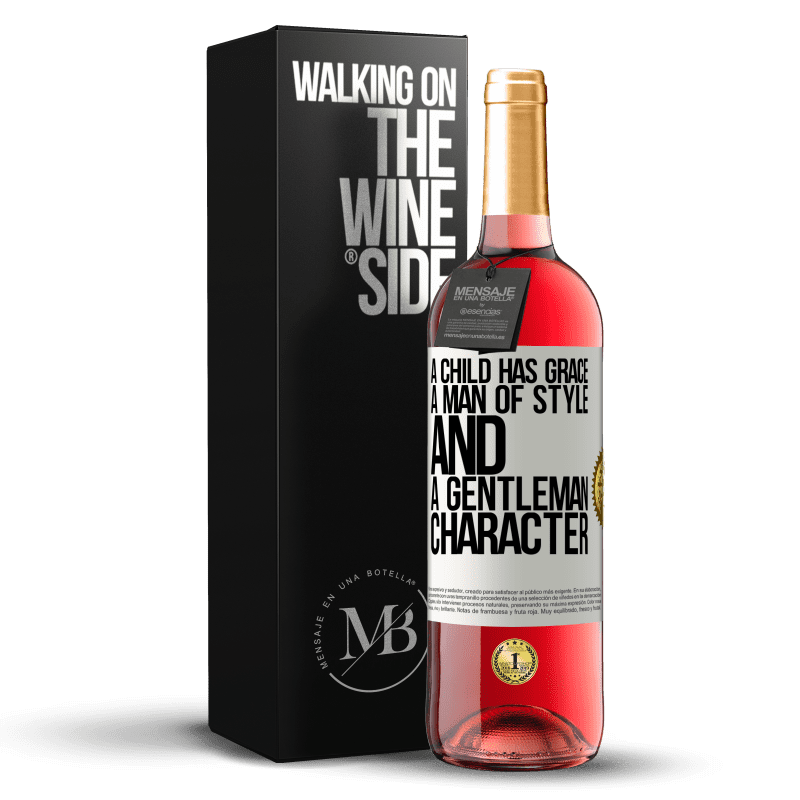 24,95 € Free Shipping | Rosé Wine ROSÉ Edition A child has grace, a man of style and a gentleman, character White Label. Customizable label Young wine Harvest 2020 Tempranillo