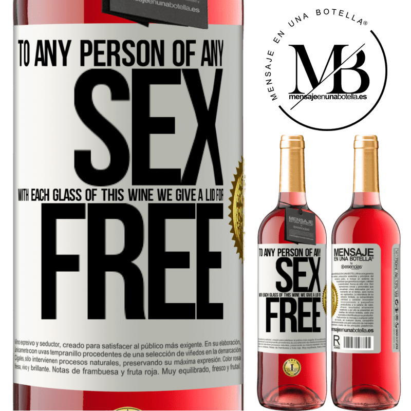 24,95 € Free Shipping | Rosé Wine ROSÉ Edition To any person of any SEX with each glass of this wine we give a lid for FREE White Label. Customizable label Young wine Harvest 2020 Tempranillo