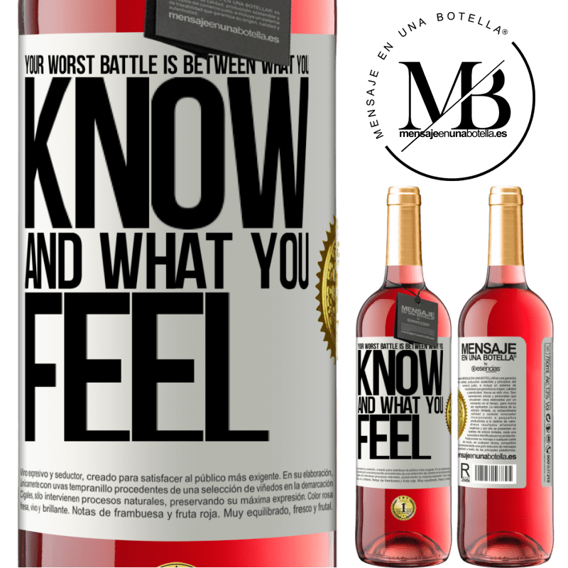 24,95 € Free Shipping | Rosé Wine ROSÉ Edition Your worst battle is between what you know and what you feel White Label. Customizable label Young wine Harvest 2020 Tempranillo