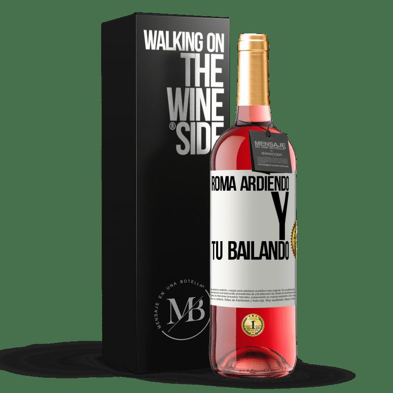 24,95 € Envoi gratuit   Vin rosé Édition ROSÉ Rome brûle et tu danses Étiquette Blanche. Étiquette personnalisable Vin jeune Récolte 2020 Tempranillo