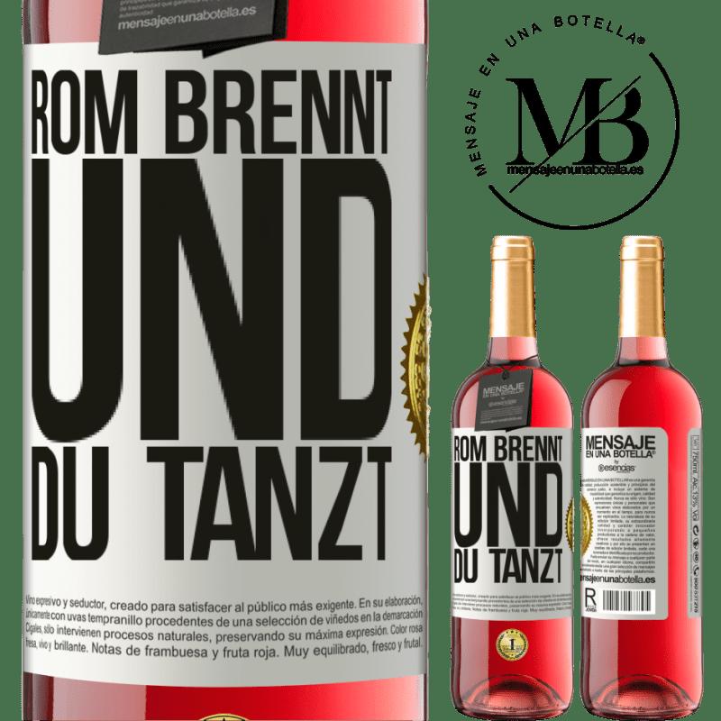 24,95 € Kostenloser Versand | Roséwein ROSÉ Ausgabe Rom brennt und du tanzt Weißes Etikett. Anpassbares Etikett Junger Wein Ernte 2020 Tempranillo