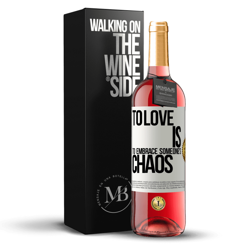 24,95 € Free Shipping   Rosé Wine ROSÉ Edition To love is to embrace someone's chaos White Label. Customizable label Young wine Harvest 2020 Tempranillo