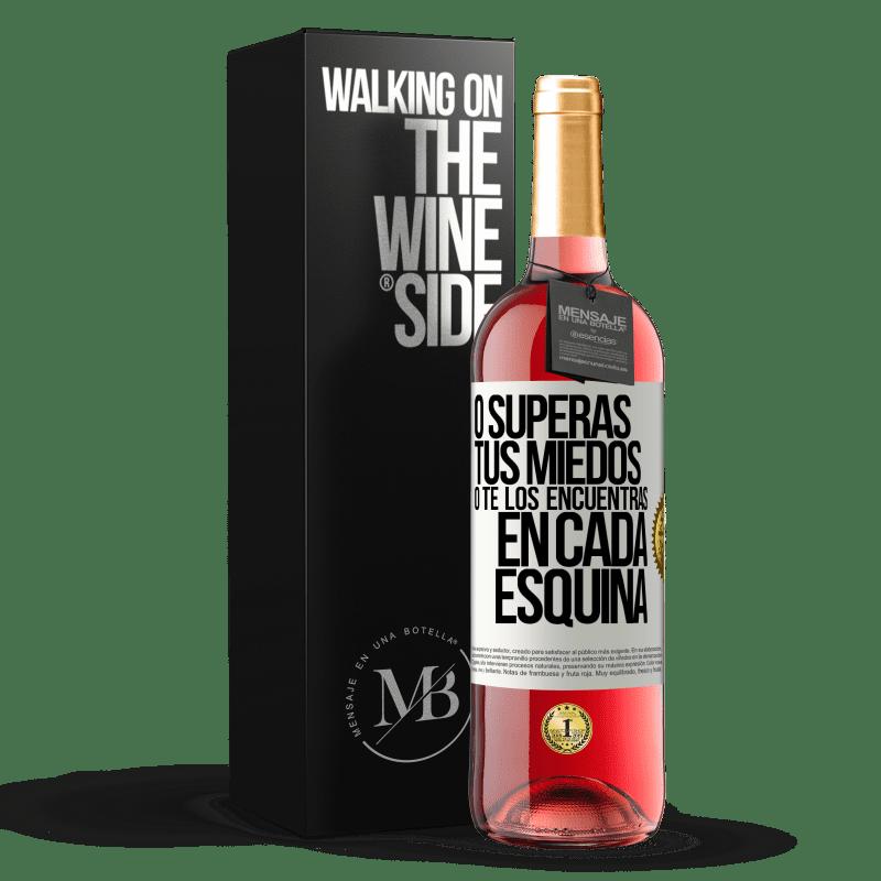 24,95 € Envoi gratuit   Vin rosé Édition ROSÉ Ou vous surmontez vos peurs, ou vous les trouvez dans tous les coins Étiquette Blanche. Étiquette personnalisable Vin jeune Récolte 2020 Tempranillo