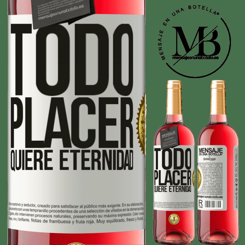 24,95 € Envoi gratuit | Vin rosé Édition ROSÉ Chaque plaisir veut l'éternité Étiquette Blanche. Étiquette personnalisable Vin jeune Récolte 2020 Tempranillo