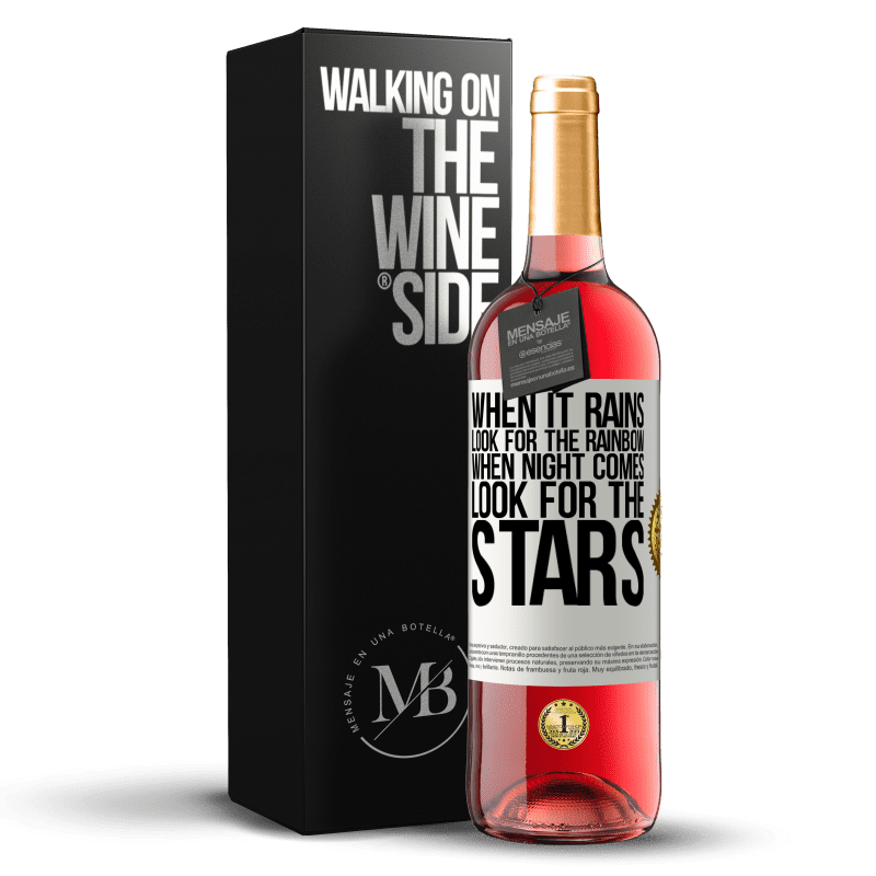 24,95 € Free Shipping | Rosé Wine ROSÉ Edition When it rains, look for the rainbow, when night comes, look for the stars White Label. Customizable label Young wine Harvest 2020 Tempranillo