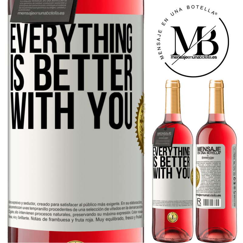 24,95 € Free Shipping | Rosé Wine ROSÉ Edition Everything is better with you White Label. Customizable label Young wine Harvest 2020 Tempranillo
