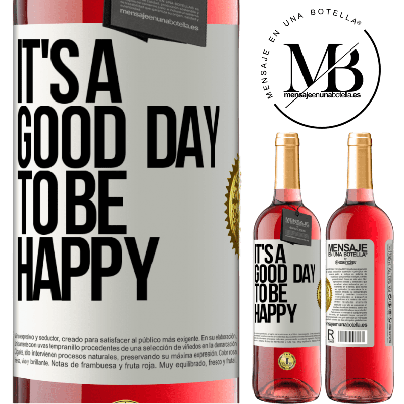 24,95 € Free Shipping | Rosé Wine ROSÉ Edition It's a good day to be happy White Label. Customizable label Young wine Harvest 2020 Tempranillo