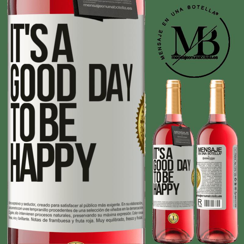 24,95 € Envoi gratuit   Vin rosé Édition ROSÉ It's a good day to be happy Étiquette Blanche. Étiquette personnalisable Vin jeune Récolte 2020 Tempranillo
