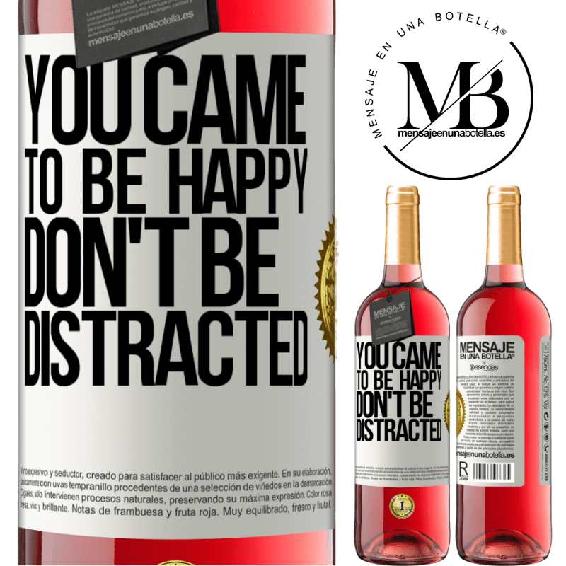 24,95 € Free Shipping | Rosé Wine ROSÉ Edition You came to be happy, don't be distracted White Label. Customizable label Young wine Harvest 2020 Tempranillo