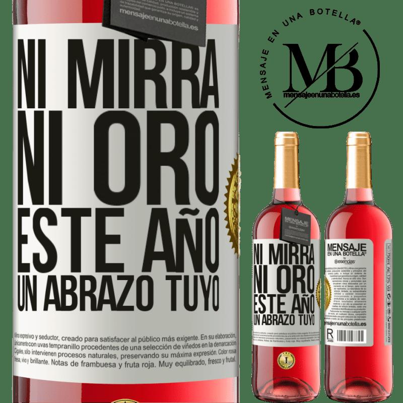 24,95 € Envoi gratuit | Vin rosé Édition ROSÉ Ni myrrhe, ni or. Cette année, un câlin de votre part Étiquette Blanche. Étiquette personnalisable Vin jeune Récolte 2020 Tempranillo