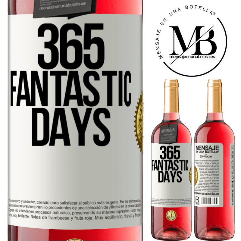 24,95 € Free Shipping   Rosé Wine ROSÉ Edition 365 fantastic days White Label. Customizable label Young wine Harvest 2020 Tempranillo