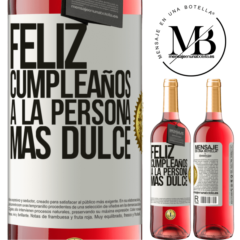 24,95 € Envoi gratuit   Vin rosé Édition ROSÉ Joyeux anniversaire à la personne la plus douce Étiquette Blanche. Étiquette personnalisable Vin jeune Récolte 2020 Tempranillo