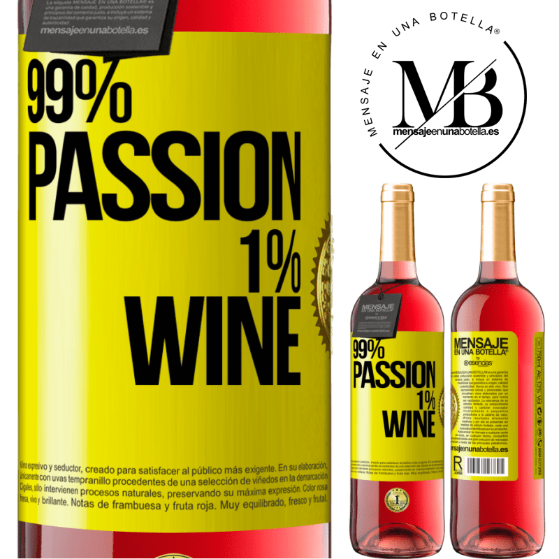 24,95 € Free Shipping | Rosé Wine ROSÉ Edition 99% passion, 1% wine Yellow Label. Customizable label Young wine Harvest 2020 Tempranillo