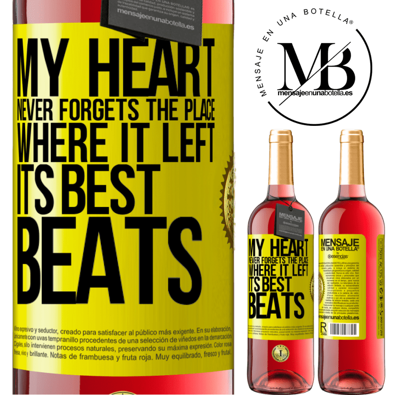 24,95 € Free Shipping | Rosé Wine ROSÉ Edition My heart never forgets the place where it left its best beats Yellow Label. Customizable label Young wine Harvest 2020 Tempranillo