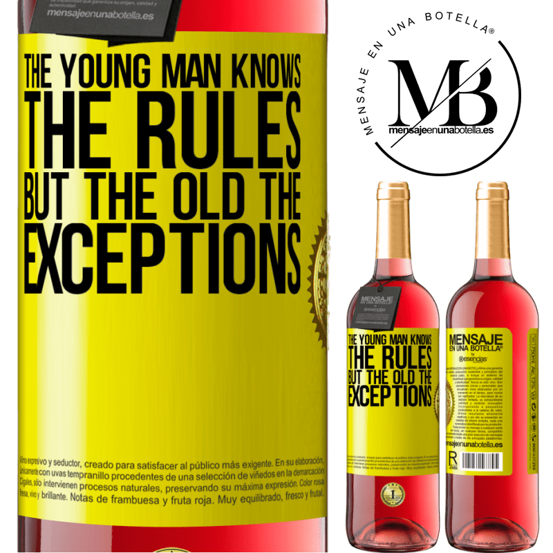 24,95 € Free Shipping | Rosé Wine ROSÉ Edition The young man knows the rules, but the old the exceptions Yellow Label. Customizable label Young wine Harvest 2020 Tempranillo