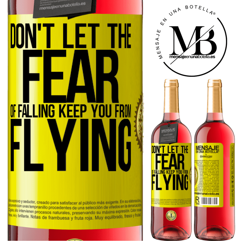24,95 € Free Shipping | Rosé Wine ROSÉ Edition Don't let the fear of falling keep you from flying Yellow Label. Customizable label Young wine Harvest 2020 Tempranillo
