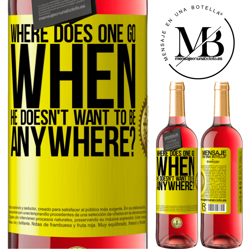 24,95 € Free Shipping   Rosé Wine ROSÉ Edition where does one go when he doesn't want to be anywhere? Yellow Label. Customizable label Young wine Harvest 2020 Tempranillo