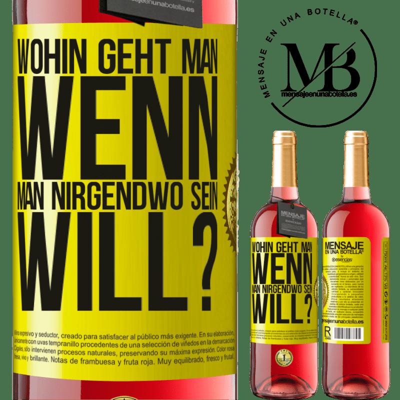 24,95 € Kostenloser Versand | Roséwein ROSÉ Ausgabe wohin geht man, wenn man nirgendwo sein will? Gelbes Etikett. Anpassbares Etikett Junger Wein Ernte 2020 Tempranillo