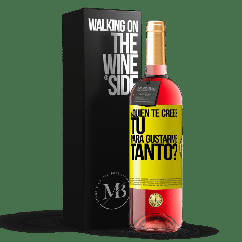 24,95 € Envoi gratuit   Vin rosé Édition ROSÉ qui penses-tu que tu m'aimes autant? Étiquette Jaune. Étiquette personnalisable Vin jeune Récolte 2020 Tempranillo