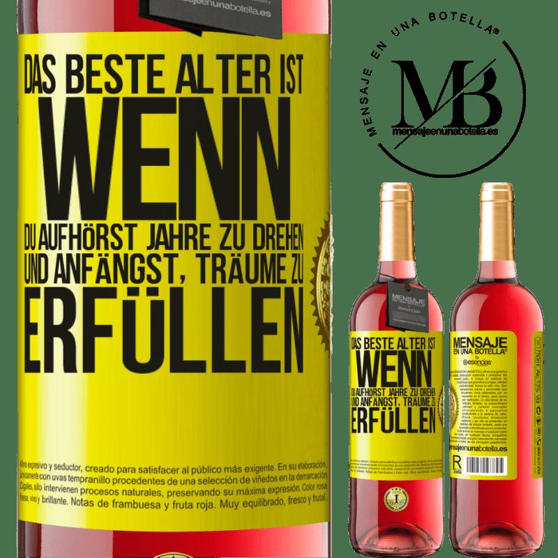 24,95 € Kostenloser Versand   Roséwein ROSÉ Ausgabe Das beste Alter ist, wenn du aufhörst, Jahre zu drehen und anfängst, Träume zu erfüllen Gelbes Etikett. Anpassbares Etikett Junger Wein Ernte 2020 Tempranillo