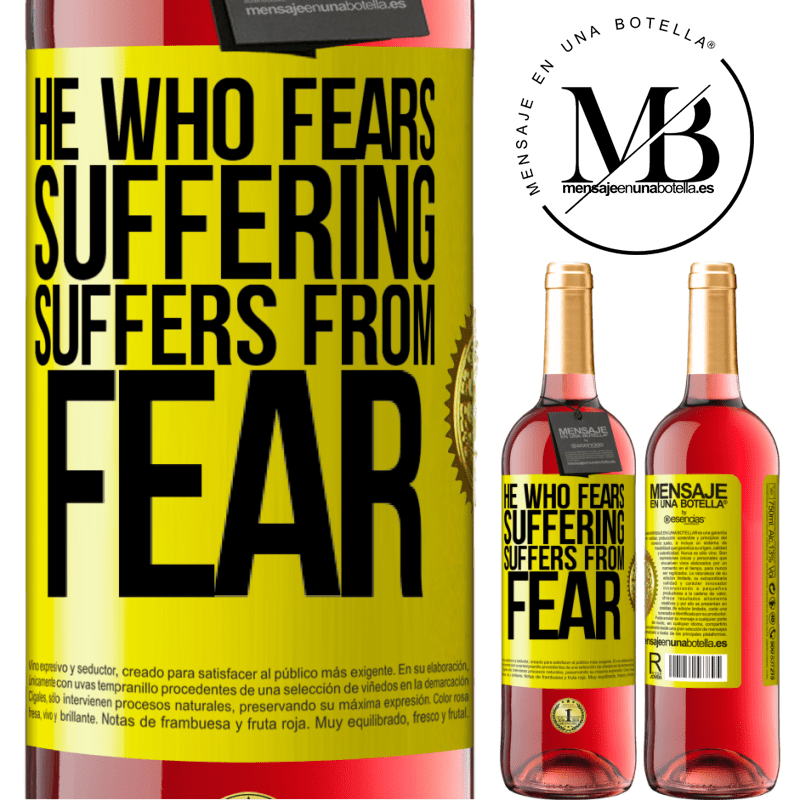 24,95 € Free Shipping | Rosé Wine ROSÉ Edition He who fears suffering, suffers from fear Yellow Label. Customizable label Young wine Harvest 2020 Tempranillo