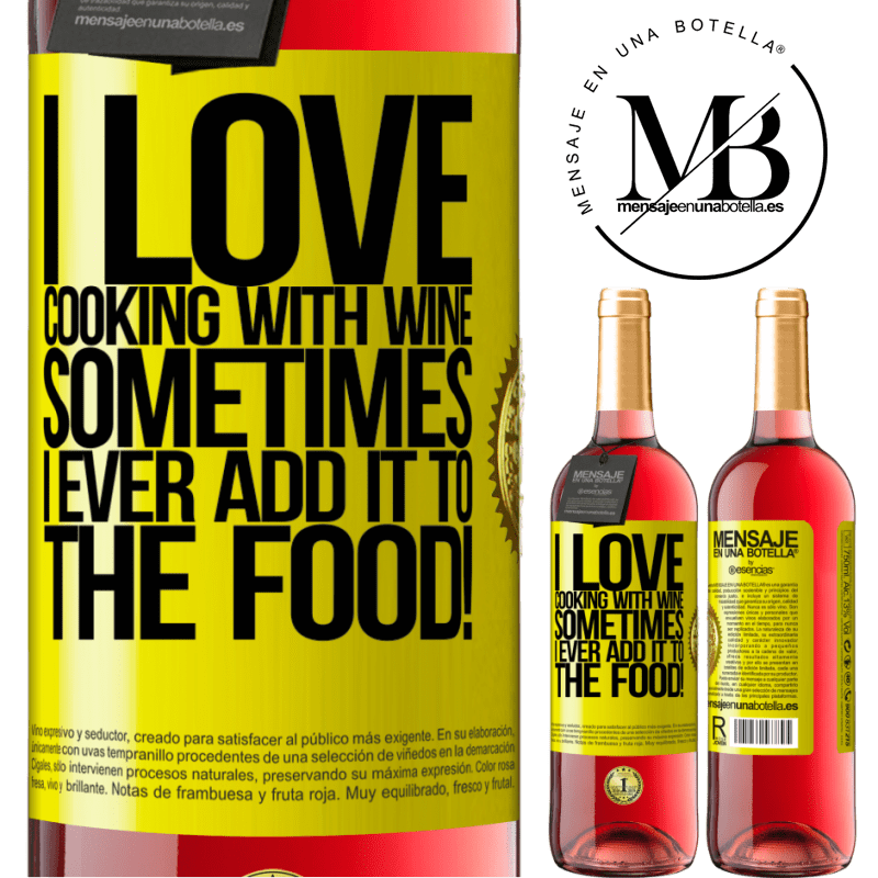 24,95 € Free Shipping | Rosé Wine ROSÉ Edition I love cooking with wine. Sometimes I ever add it to the food! Yellow Label. Customizable label Young wine Harvest 2020 Tempranillo