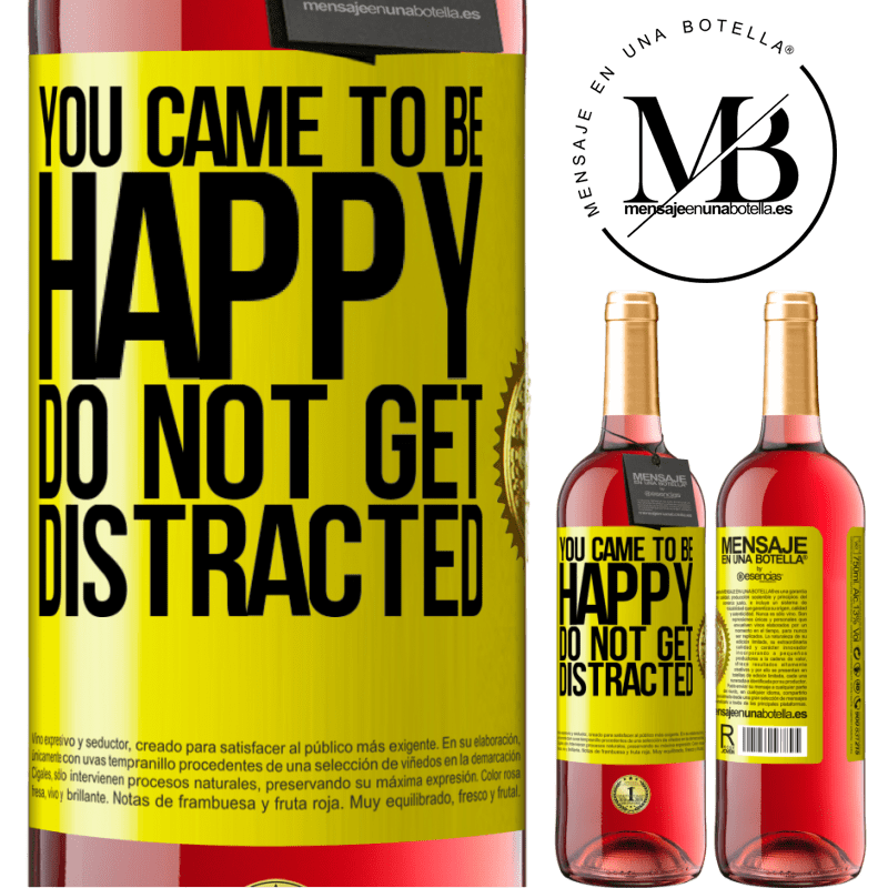 24,95 € Free Shipping | Rosé Wine ROSÉ Edition You came to be happy. Do not get distracted Yellow Label. Customizable label Young wine Harvest 2020 Tempranillo