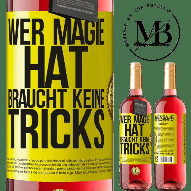 24,95 € Kostenloser Versand   Roséwein ROSÉ Ausgabe Wer Magie hat, braucht keine Tricks Gelbes Etikett. Anpassbares Etikett Junger Wein Ernte 2020 Tempranillo