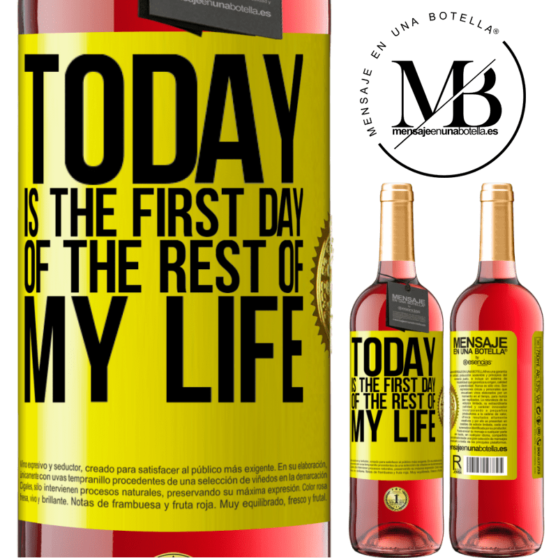 24,95 € Free Shipping | Rosé Wine ROSÉ Edition Today is the first day of the rest of my life Yellow Label. Customizable label Young wine Harvest 2020 Tempranillo