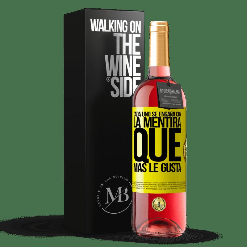 24,95 € Envoi gratuit | Vin rosé Édition ROSÉ Tout le monde est dupe du mensonge qu'il préfère Étiquette Jaune. Étiquette personnalisable Vin jeune Récolte 2020 Tempranillo