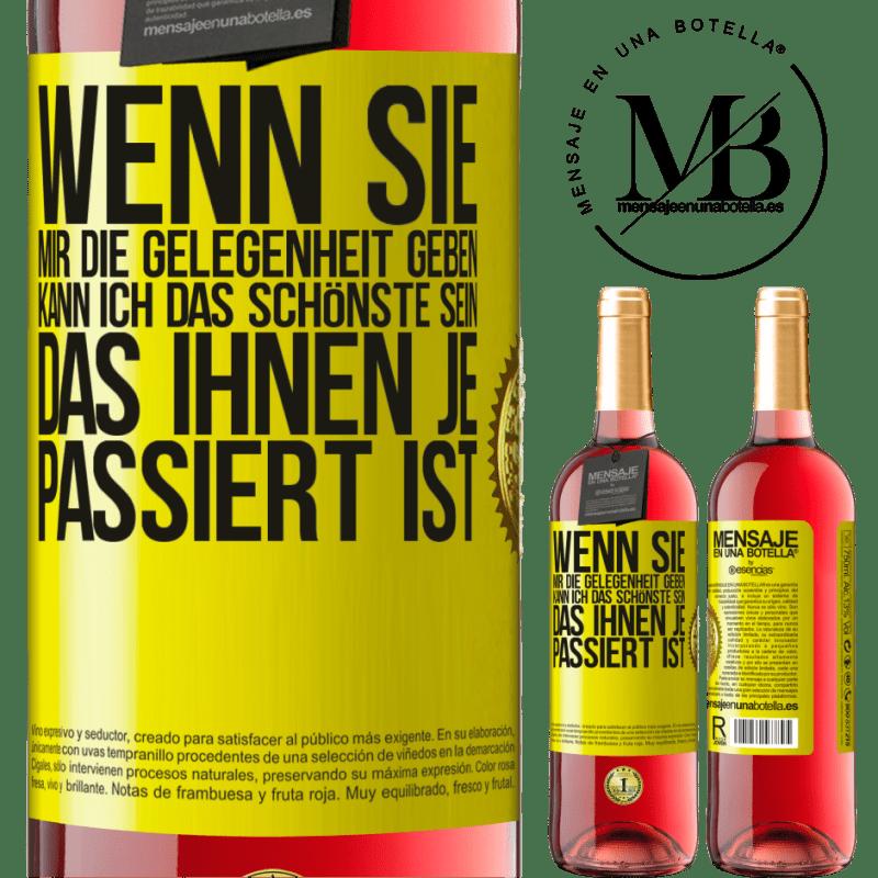 24,95 € Kostenloser Versand   Roséwein ROSÉ Ausgabe Wenn Sie mir die Gelegenheit geben, kann ich das Schönste sein, das Ihnen je passiert ist Gelbes Etikett. Anpassbares Etikett Junger Wein Ernte 2020 Tempranillo