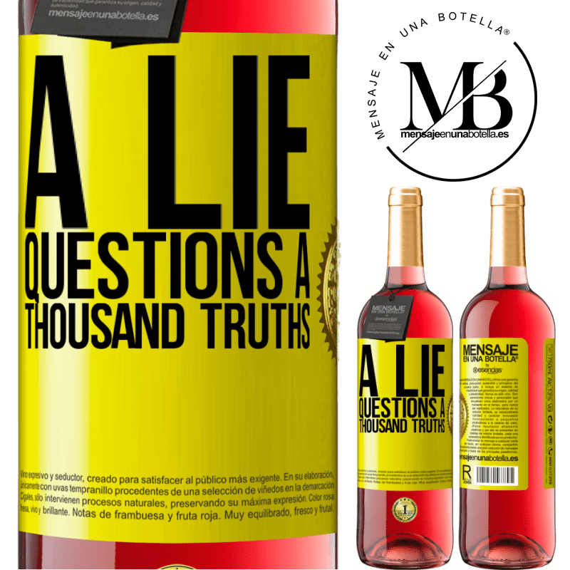 24,95 € Free Shipping   Rosé Wine ROSÉ Edition A lie questions a thousand truths Yellow Label. Customizable label Young wine Harvest 2020 Tempranillo