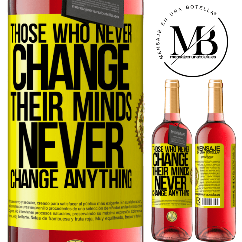 24,95 € Free Shipping | Rosé Wine ROSÉ Edition Those who never change their minds, never change anything Yellow Label. Customizable label Young wine Harvest 2020 Tempranillo