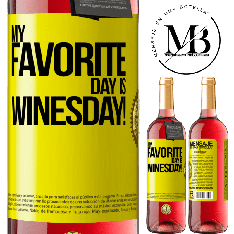 24,95 € Free Shipping   Rosé Wine ROSÉ Edition My favorite day is winesday! Yellow Label. Customizable label Young wine Harvest 2020 Tempranillo