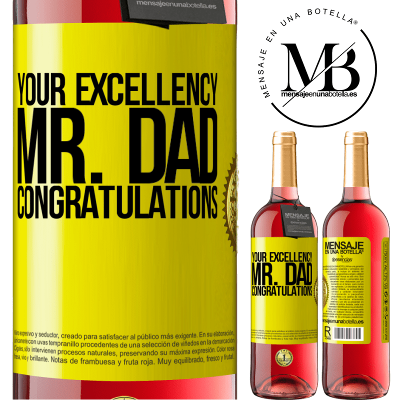 24,95 € Free Shipping | Rosé Wine ROSÉ Edition Your Excellency Mr. Dad. Congratulations Yellow Label. Customizable label Young wine Harvest 2020 Tempranillo