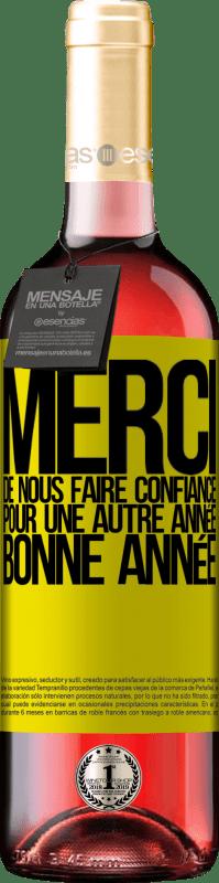 24,95 € Envoi gratuit | Vin rosé Édition ROSÉ Merci de nous faire confiance pour une autre année. Bonne année Étiquette Jaune. Étiquette personnalisable Vin jeune Récolte 2020 Tempranillo