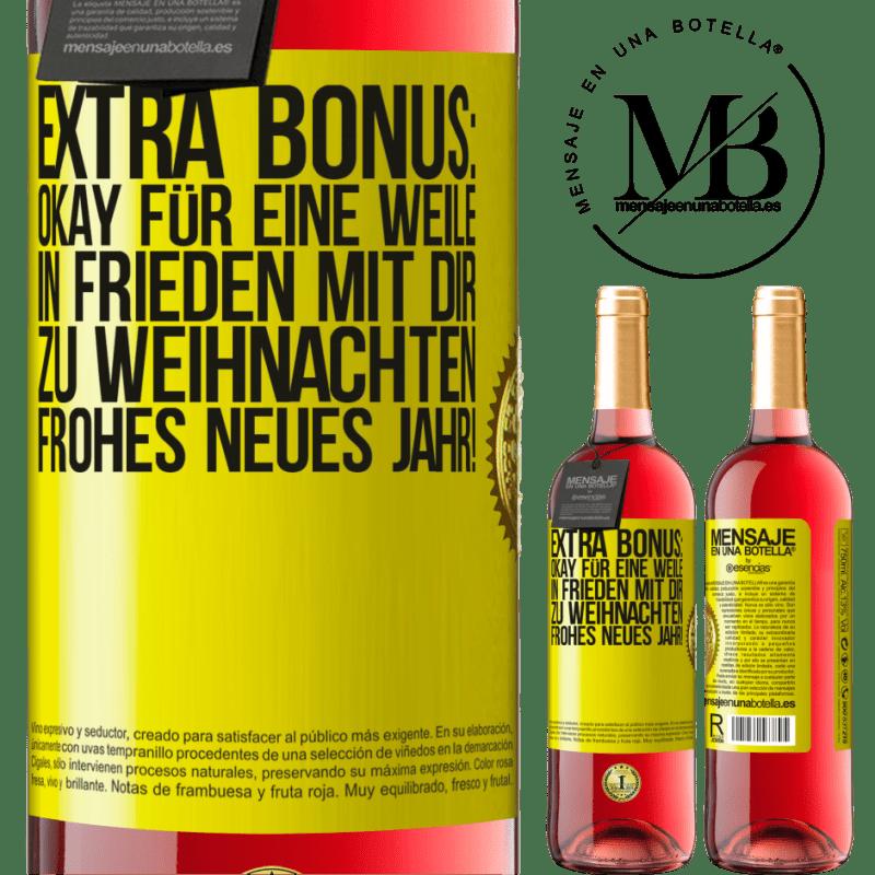 24,95 € Kostenloser Versand | Roséwein ROSÉ Ausgabe Extra Bonus: Okay für eine Weile in Frieden mit dir zu Weihnachten. Frohes neues Jahr! Gelbes Etikett. Anpassbares Etikett Junger Wein Ernte 2020 Tempranillo