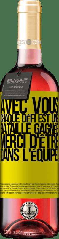 24,95 € Envoi gratuit | Vin rosé Édition ROSÉ Avec vous, chaque défi est une bataille gagnée. Merci d'être dans l'équipe! Étiquette Jaune. Étiquette personnalisable Vin jeune Récolte 2020 Tempranillo