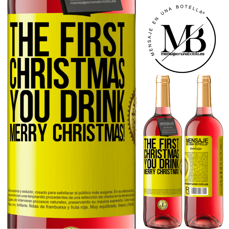 24,95 € Free Shipping   Rosé Wine ROSÉ Edition The first Christmas you drink. Merry Christmas! Yellow Label. Customizable label Young wine Harvest 2020 Tempranillo