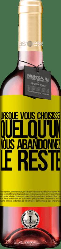 24,95 € Envoi gratuit | Vin rosé Édition ROSÉ Lorsque vous choisissez quelqu'un, vous abandonnez le reste Étiquette Jaune. Étiquette personnalisable Vin jeune Récolte 2020 Tempranillo