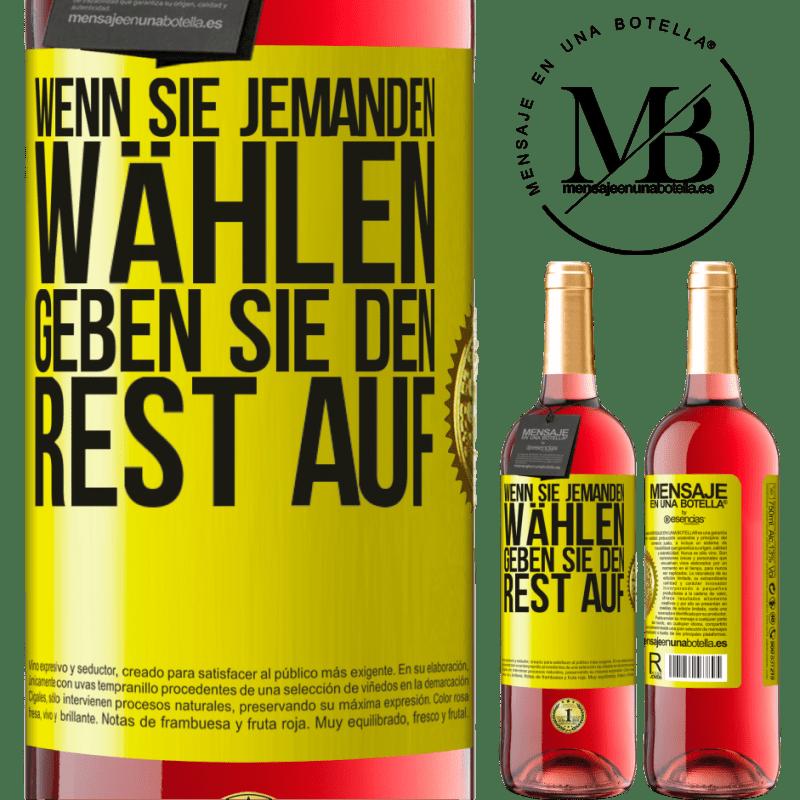 24,95 € Kostenloser Versand | Roséwein ROSÉ Ausgabe Wenn Sie jemanden wählen, geben Sie den Rest auf Gelbes Etikett. Anpassbares Etikett Junger Wein Ernte 2020 Tempranillo