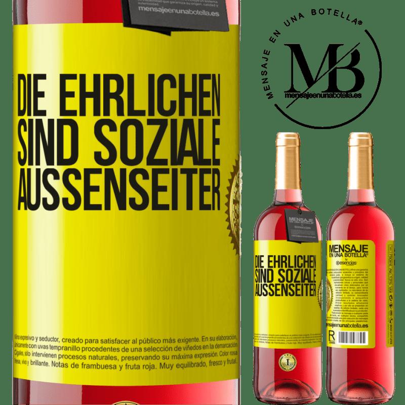 24,95 € Kostenloser Versand | Roséwein ROSÉ Ausgabe Die Ehrlichen sind soziale Außenseiter Gelbes Etikett. Anpassbares Etikett Junger Wein Ernte 2020 Tempranillo